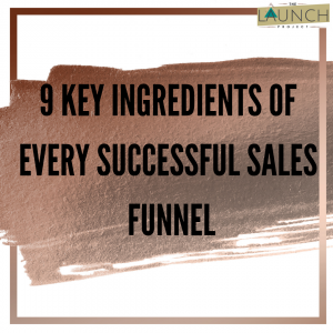 9 key ingredients of every successful sales funnel