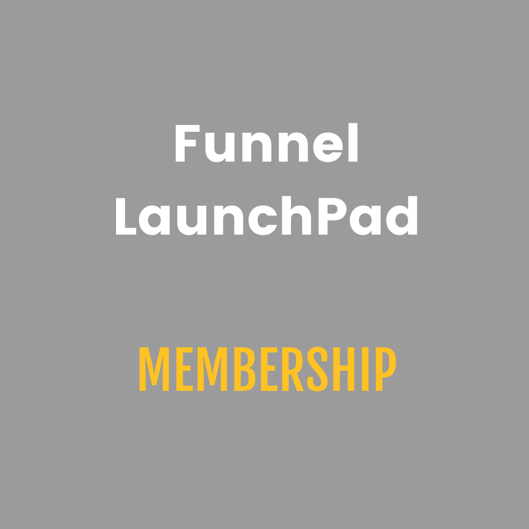 Funnel LaunchPad Membership